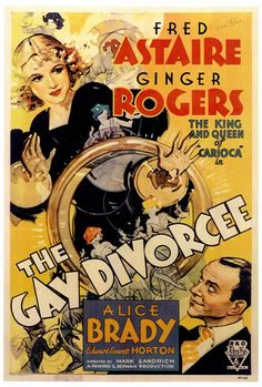 Ginger Rogers & Fred Astaire - The Gay Divorcee, 1934.