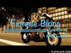 Extreme Biking 3D  Android Game - playslack.com , Racing engine bike imitator Extreme Biking 3D. purchase the bike you like, ride out to the roadways of the municipality and enjoy the speed. The racing tracks are determined  in urban housings and highways. The policeman will surely want to satisfactory you, so give a full valve and let them attempt to run you down.