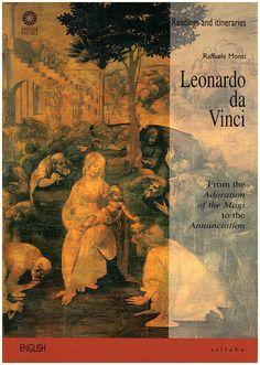 DA VINCI, LEONARDO:  Leonardo da Vinci: From the Adoration of the Magi to the Annunciation (Readings and Itineraries Guide Book 2)