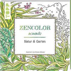 Zencolor moments Natur & Garten, Schwab Ursula