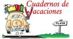 Super cuadenos para vacaciones de verano. Educación Primaria 1º 2º y 3º