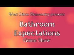 PBIS - Bathroom Expectations (West Salem Elementary) - YouTube