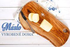 Domácí máslo se vzhledem k cenám másla a jeho nedostatku v obchodech stalo poslední dobou velkým tématem. Pokud si chcete na výrobu másla udělat vlastní názor a případně si ho vyzkoušet, mám pro vás kompletní... Cooking Tips, Homemade, Kitchen, Food, Honey, Cuisine, Meal, Home Made, Essen