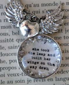 "Beth Quinn Designs - ""She Took the Leap and Built Her Wings"" necklace  http://www.joyfolieblog.com/2011/03/design-day-day-20-silver.html"