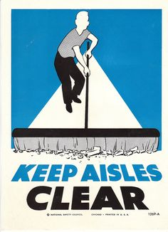 Collectable Vintage National Safety Poster - Keep Aisles Clear.