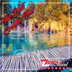 The Best Croatia Tour (9 Days-8 Nights)  *Dubrovnik - Split - Zadar - Zagreb - Plitvice Lake - Ljubljana - Bled - Adriatic Sea Tour  *Airport Transfers  *Guided Daily Tours   Contact us now info@zegantravel.com  http://www.zegantravel.com/The-Best-Croatia-Tour-Start-From…  #europe #europetour #europetravel #balkan #balkantour #balkantravel #croatia #croatiatour #croatiatravel #dubrovnik #split #zadar #zagreb #plitvicelake #ljubljana #bled #adriaticsea