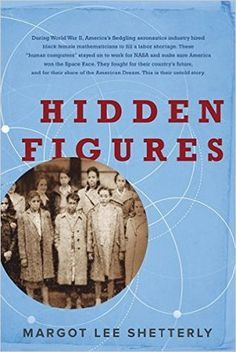 11 Best Books for September 2016 'Hidden Figures' by Margot Lee Shetterly. 11 of the best books for September Figures' by Margot Lee Shetterly. 11 of the best books for September Hidden Figures, Great Books, New Books, Books To Read, Amazing Books, Fallen Book, Space Race, Thing 1, Books 2016