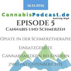 Am Sonntag gab es die neue Episode des CannabisPodcast mit dem Thema Cannabis und Schmerzen. Zu dem Thema haben wir auch zwei Gäste die selber unter Schmerzen leiden. Zum anhören auf der Webseite! Weed Strains, Pain Management, Hemp, Good To Know, Medical, Health, Website