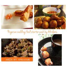 Nigerian wedding food starterpack recipes on afrolems.com puff puff, mosa, asun