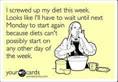 Monday Monday...  Diet Blues