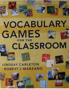 How to make important vocabulary instruction enjoyable with 13 games for learning, complete with an extensive appendix of critical terms and phrases for major subject areas