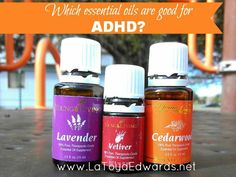 How these three essential oils help with my son's ADHD | LaToyaEdwards.net