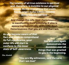 the-totality-of-all-true-existence-is-spiritual-and-therefore-is-invisible-to-our-hysical-senses