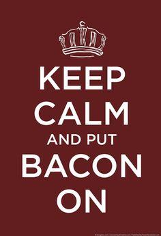 Put bacon On