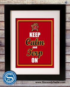 University of Maryland Terrapins Keep Calm by SincerelySadieDesign, $9.95