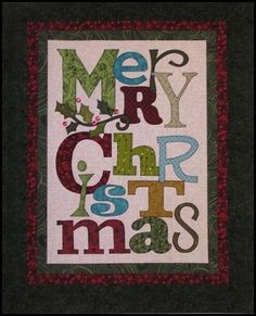 Merry Christmas Quilt. This is not mine but I have made 4 of these.