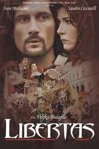 Libertas (2006) Foreign Movies, Drama Movies, Croatia, Cinema, Film, World, Movie Posters, Art, Movie