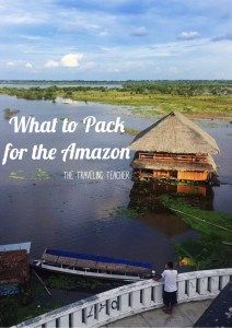 What to pack for your trek into the Amazon Rainforest
