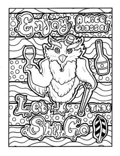 Owl - Adult Coloring page - swear.  Get 14 FREE printable coloring pages, Visit swearstressaway.com to download and print 14 swear word coloring pages. These adult coloring pages with colorful language are perfect for getting rid of stress. The free printable coloring pages that are given change, so the pin may differ from the coloring pages give at swearstressaway.com #coloring #art #Funny