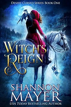 Witch's Reign (Desert Cursed Series Book 1) by Shannon Mayer https://www.amazon.com/dp/B0778ZCG8Z/ref=cm_sw_r_pi_dp_x_eaGfAbHJTKARJ