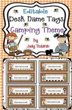 These cute desk name tags are perfect for your camping theme classroom.  They are editable so you will be able to type your students' names on them before you copy them. They are the perfect addition to your camping themed classroom.  If you like them, please check out my other camping theme products.