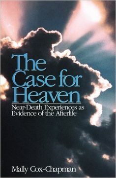 The Case for Heaven, Near Death Experiences as Evidence of the Afterlife (BL535 .C69 1995 )my genre www.adealwithGodbook.com