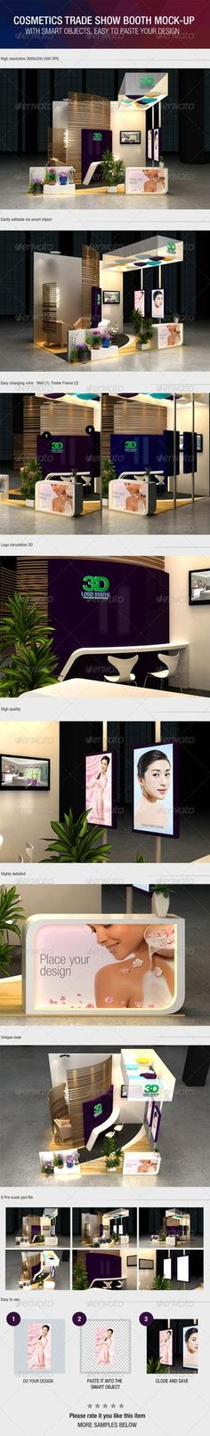 Cosmetics exhibition booth mock-up  6 Pre made psd file High resolution 3000×2000 pixel (300dpi) Easy editable via smart objects Easy changing wall color and Poster frame Logo simulation 3D High quality Highly detailed Unique view