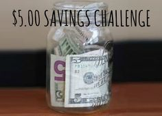 Join me in the $5.00 challenge!  Each friday I'll check in to see how everyone is doing.  No matter what your savings goal, let's encourage one another to save every $5.00 that comes into your possession.