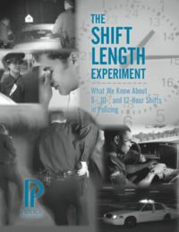 Police Foundation The Shift Length Experiment