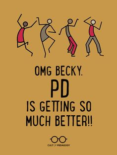 OMG Becky. PD is Getting So Much Better!! | Cult of Pedagogy