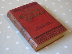 1903 - Mrs Beeton's All About Cookery - Isabella Beeton - Ward Lock & Co. - Antique Cookery Book - Victorian Cookery Book by Butterbeas on Etsy