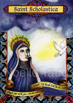 St. Scholastica was the twin sister of St. Benedict. She is the patron saint of convulsive children, nuns, and she's invoked against storms and rain. She's drawn here with a dove because when she died, her brother had a vision of her soul going to heaven in the form of a white dove.