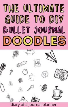 The ultimate list of bullet journal doodle tutorials to inspire you next bullet journal spread! #bulletjournalideas #doodles Bullet Journal Spread, Bullet Journals, Bullet Journal Printables, Flower Doodles, Step By Step Instructions, Easy Drawings, Hand Lettering, Tutorials, Inspire