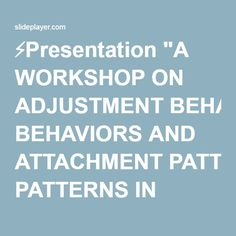 "⚡Presentation ""A WORKSHOP ON ADJUSTMENT BEHAVIORS AND ATTACHMENT PATTERNS IN SIBLINGS OF AUTISTIC CHILDREN By Yashwanthi Sharan Mirji."""
