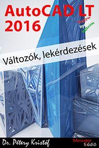 AutoCAD LT 2016 - Változók, lekérdezések - magyar változat