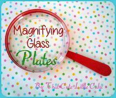 That Cute Little Cake: {Craft} Magnifying Glass plates TUTORIAL