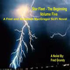 Star Fleet - The Beginning - V5 - 7th Ed by Fred Grundy. $7.49. Publisher: Fred Grundy; 7 edition (January 4, 2013). 319 pages