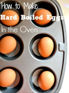 Making hard boiled eggs in the oven is an ingenious way to get perfect results every time.