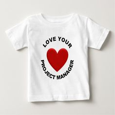 Love Your Project Manager T Shirt, Hoodie Sweatshirt