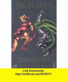 Iron Man vs. Doctor Doom Doomquest (Marvel Premiere Classic) (9780785128342) David Michelinie, Bob Layton, John Romita , ISBN-10: 0785128344  , ISBN-13: 978-0785128342 ,  , tutorials , pdf , ebook , torrent , downloads , rapidshare , filesonic , hotfile , megaupload , fileserve