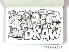 Doodle - NO TIME TO DRAW   Flickr - Photo Sharing!