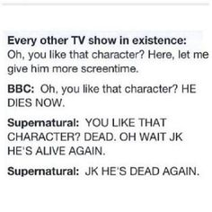 Seriously not cool -.- Supernatural? I'm waiting for GABRIEL, BALTHAZAR, JO, ELLEN, ANDY, SAMANDRIEL, ASH, BOBBY, KEVIN, JOHN AND THE MULTIPLE ONES (THAT I DON'T KNOW OF) THAT HAVEN'T DIED BUT SURELY WILL BECAUSE I'M ONLY ON SEASON 5