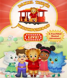 "The legacy of the beloved ""Mister Rogers"" lives on with the hit television series, Daniel Tiger's Neighborhood, from The Fred Rogers Company and airing daily on PBS KIDS. Now, Daniel and all of his friends are hopping aboard Trolley to delight live audiences with DANIEL TIGER'S NEIGHBORHOOD LIVE!"