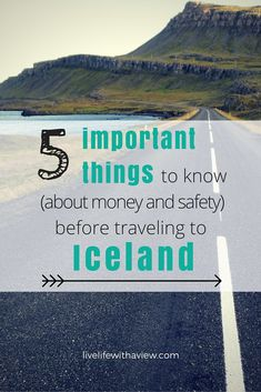 Are you traveling to Iceland for the first time? Solo female traveler? Coming with kids? 5 important things you will want to know about money, language, and safety before traveling to Iceland - Life With a View