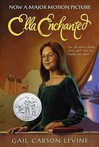 """""""Ella Enchanted"""", by Gail Carson Levine -  Cursed to always be obedient by a rogue fairy, Ella must navigate a world in which she must do anything anyone directly tells her to, even if that means cutting off her own hand, or betraying her kingdom and the prince she loves. Will Ella be able to stand against her evil stepsisters, and free herself? Or will she be selfish and put her beloved prince Char in danger?"""