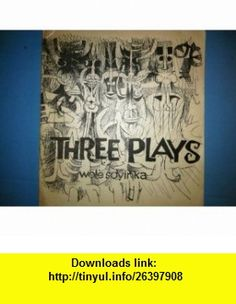 Three Short Plays The Swamp Dwellers / The Trials of Brother Jero / The Strong Breed (9780199110865) Wole Soyinka , ISBN-10: 0199110867  , ISBN-13: 978-0199110865 ,  , tutorials , pdf , ebook , torrent , downloads , rapidshare , filesonic , hotfile , megaupload , fileserve
