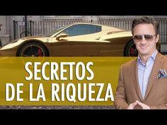 Los secretos de la riqueza - YouTube