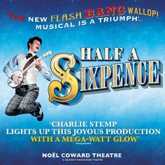 "Half A Sixpence, Cameron Mackintosh's adaptation is based on the novel by HG Wells, ""Kipps: The Story of a Simple Soul."" More info & tickets here: https://www.fromtheboxoffice.com/city/2957-london/3LLD-half-a-sixpence/"