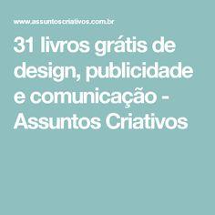 31 livros grátis de design, publicidade e comunicação - Assuntos Criativos