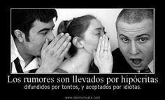 Los rumores son llevados por hipócritas - desmotivate.com - Frases ...